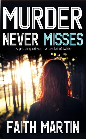 MURDER NEVER MISSES